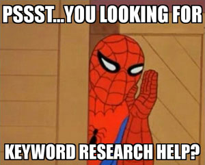 Spider-man Meme Asking if you need Keyword Research Help