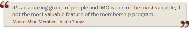 It's an amazing group of people and IMO is one of the most valuable, if not the most valuable feature of the membership program.